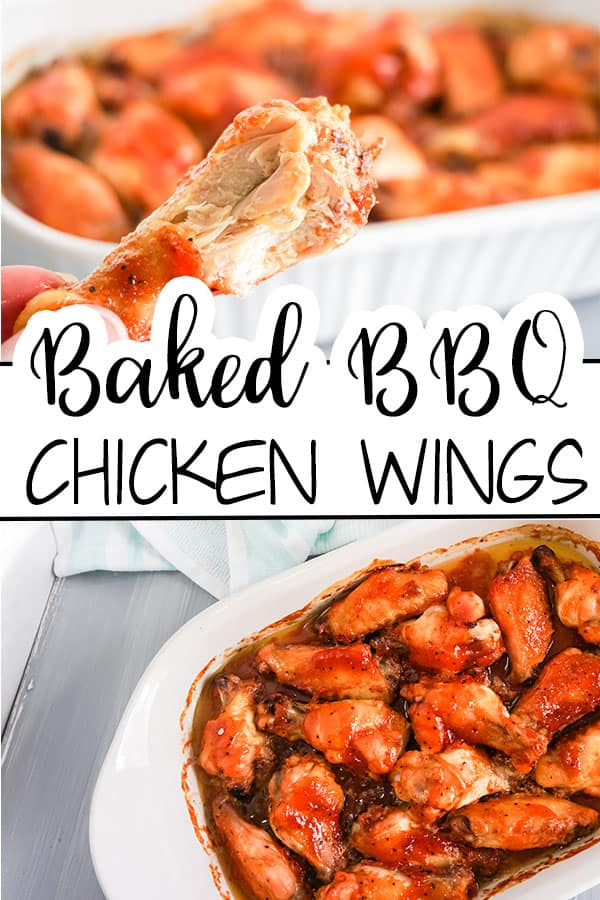 a collage of someone holding a chicken wing and Baked BBQ Chicken Wings in a white dish next to carrot and celery sticks in sauce with title text reading Baked BBQ Chicken Wings