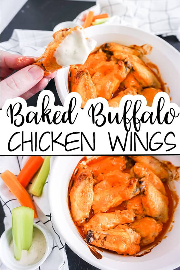 a collage of Baked Buffalo Chicken Wings in a white dish next to celery in a dip with more carrots and celery on a white cloth in the background with title text reading Baked Buffalo Chicken Wings