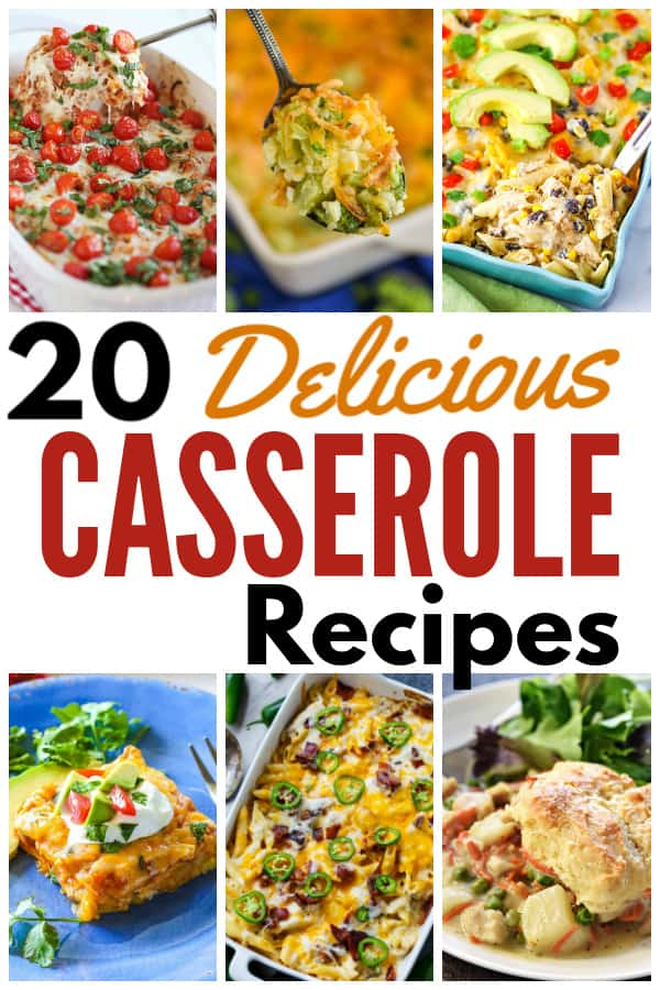 a collage of six different chicken casseroles with title text reading 20 Delicious Chicken Casserole Recipes