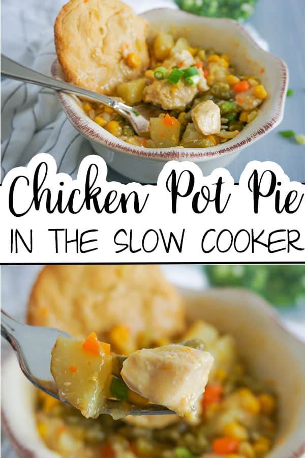 a collage of chicken pot pie in a bowl on a cloth next to a bowl of chopped chives with title text reading Chicken Pot Pie in the Slow Cooker