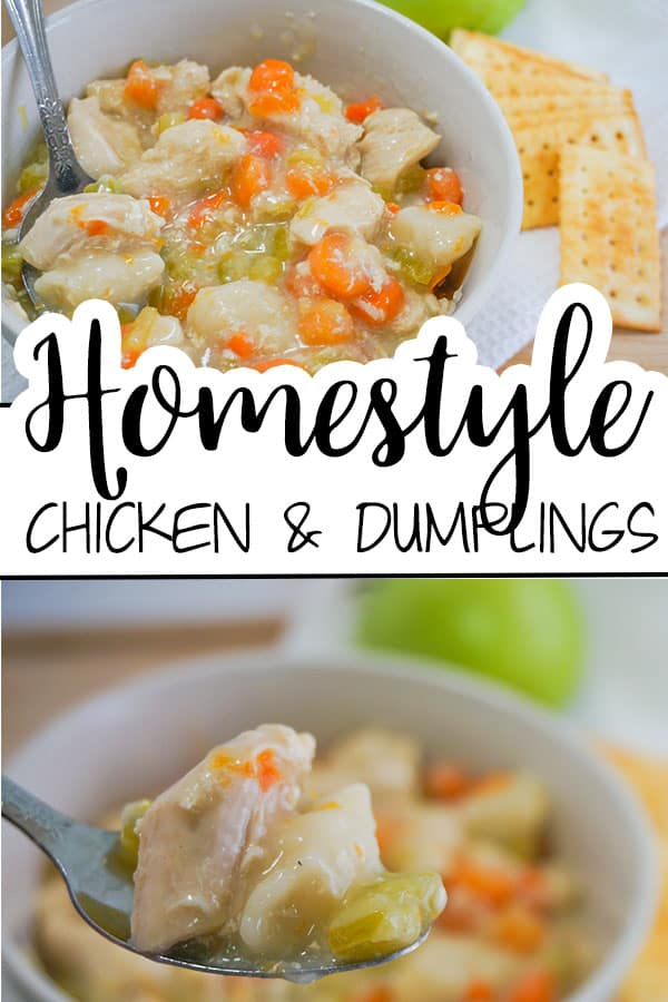 a collage of Homestyle Chicken and Dumplings in a white bowl with a spoon in it with title text reading Homestyle Chciken & Dumplings