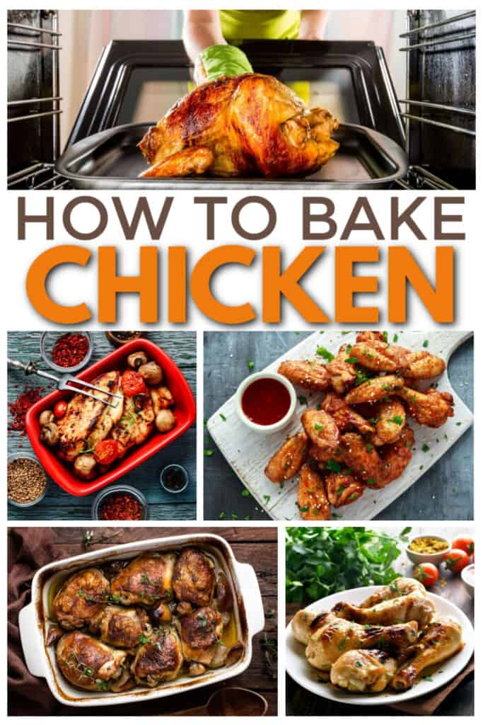 a collage of five different chicken dishes with title text reading How To Bake Chicken