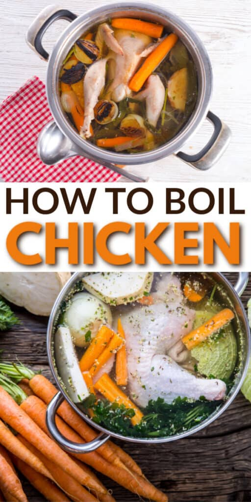 a collage of chicken and vegetables in a pot with title text reading How To Boil Chicken