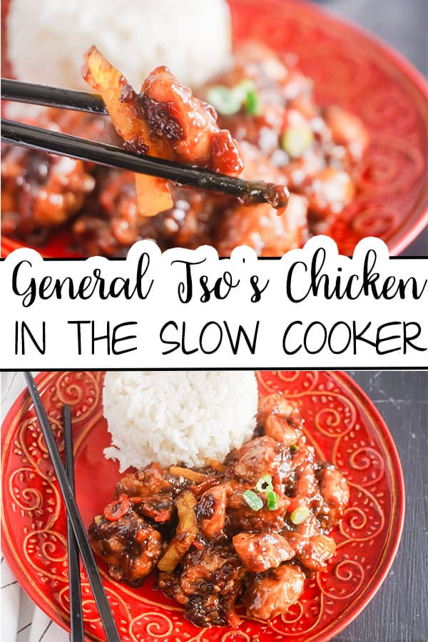 a collage of chopsticks holding some Slow Cooker General Tso's Chicken above more of the food next to some rice on a red plate with title text reading General Tso's Chicken in the Slow Cooker