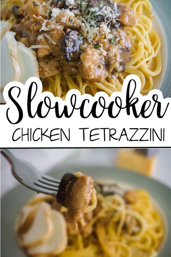 a collage of Slow Cooker Chicken Tetrazzini next to a fork on a green plate on a gray cloth with a grater on top of a block of cheese in the background with title text reading Slow cooker Chicken Tetrazzini