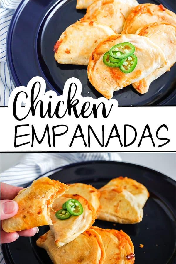 top image of Chicken Empanadas on a blue plate bottom image of a hand holding a Chicken Empanada with more empanadas on a blue plate with title text in between reading Chicken Empanadas