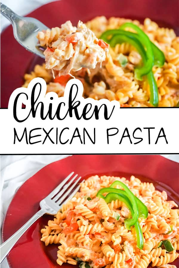a collage of chicken pasta on a red plate and on a fork with title text reading Chicken Mexican pasta